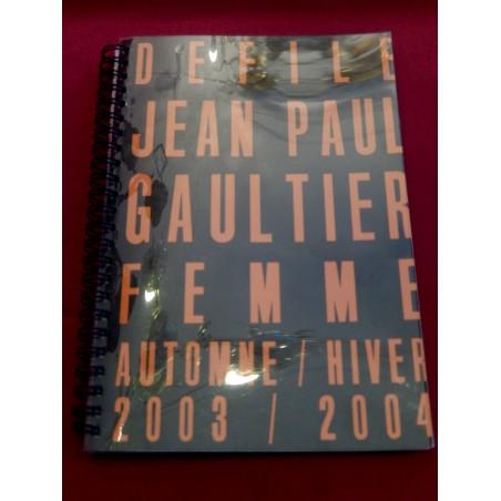 Dossier Jean-Paul Gauthier haute couture femme automne-hiver 2003-2004